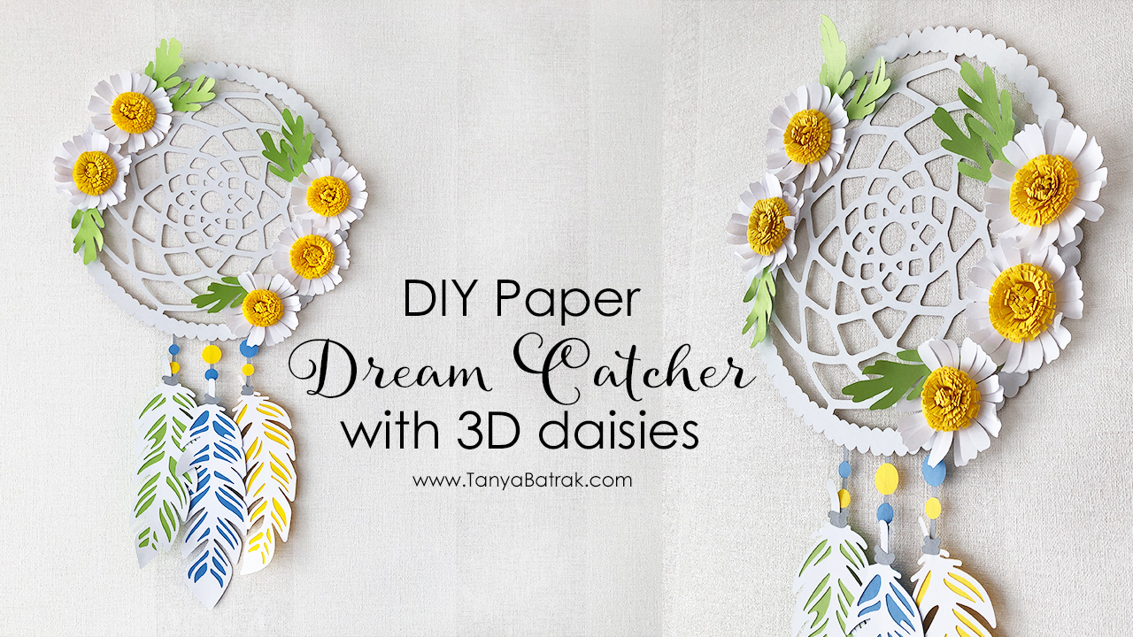 DIY Dream Catcher with D Daisies